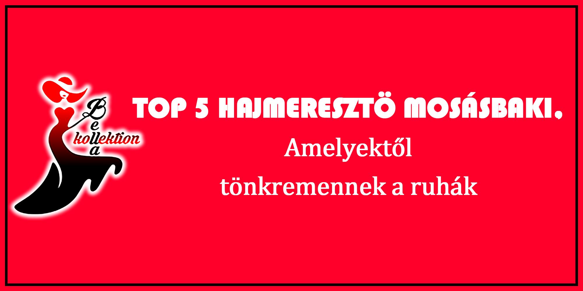 Top 5 hajmeresztő mosásbaki, amelyektől tönkremennek a ruhák